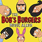 The Bob's Burgers Music Album (3 LP + 7', Colored Vinyl, Limited Edition, Includes Download Card)