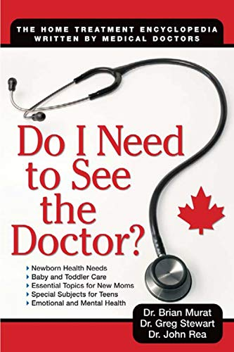 Do I Need to See the Doctor: The Home-Treatment Encyclopedia - Written by Medical Doctors