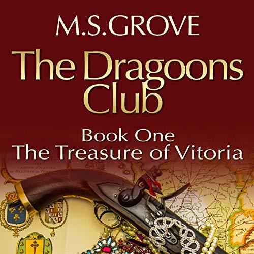 The Dragoons Club: The Treasure of Vitoria audiobook cover art