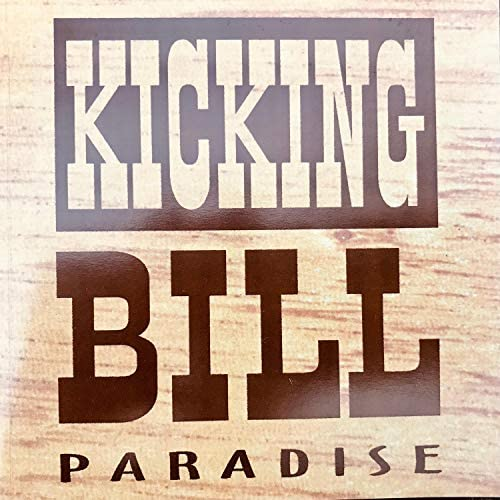 Kicking Bill