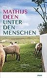 Unter den Menschen - Mathijs Deen
