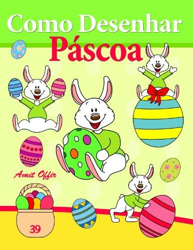 Como Desenhar Comics: Páscoa (Livros Infantis Livro 39) (Portuguese Edition)