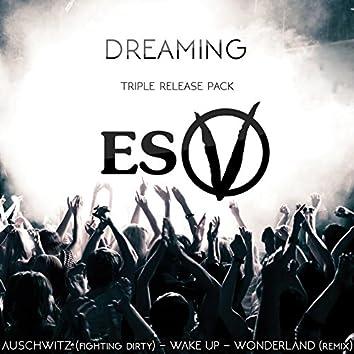 Dreaming Triple Release Pack
