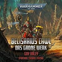 Belisarius Cawl - Das Große Werk Hörbuch