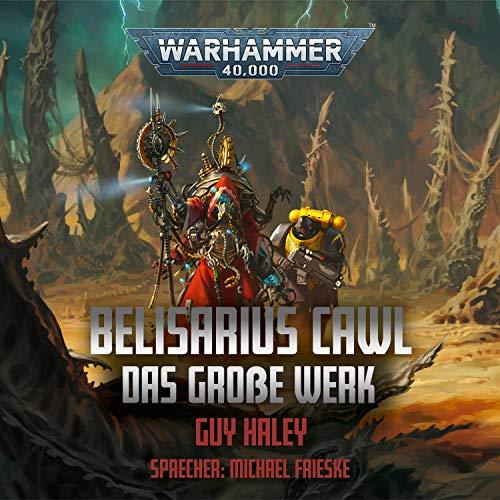 Belisarius Cawl - Das Große Werk Titelbild