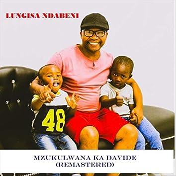 Mzukulwana Ka Davide (Remastered)