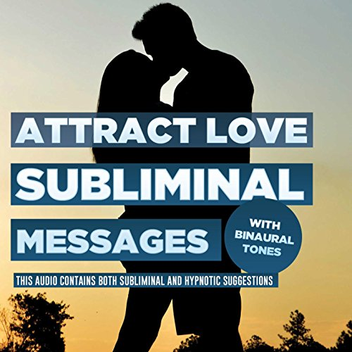 Subliminal Messages - Attract Love