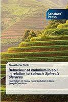 Behaviour of cadmium in soil in relation to spinach Spinacia oleracea
