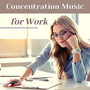 Concentration Music for Work - Music to Increase Productivity