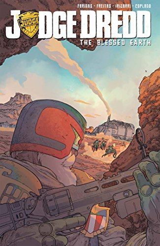 Judge Dredd: The Blessed Earth, Vol. 1 (JUDGE DREDD Blessed Earth, Band 1)