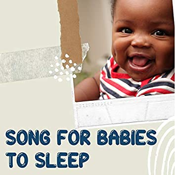 Songs For Babies To Sleep