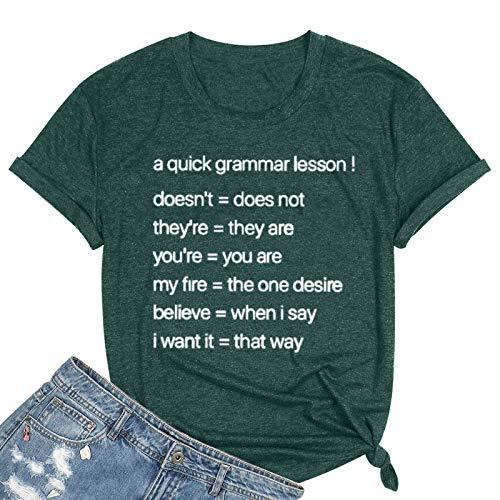 A Quick Grammar Lesson Shirt - Camiseta de manga corta para mujer con cuello redondo