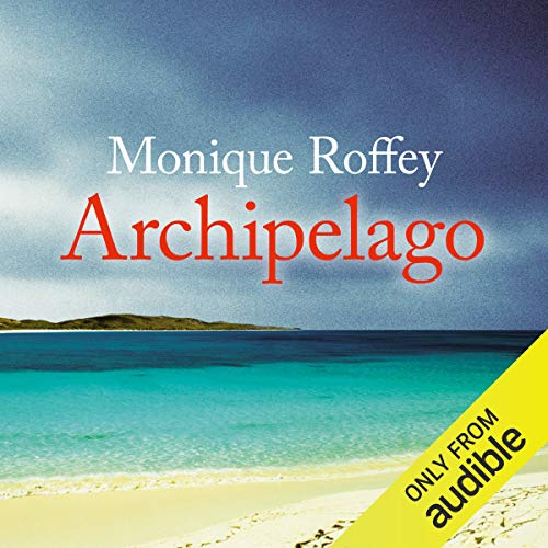 Archipelago                   By:                                                                                                                                 Monique Roffey                               Narrated by:                                                                                                                                 Siân Thomas                      Length: 9 hrs and 4 mins     6 ratings     Overall 4.3