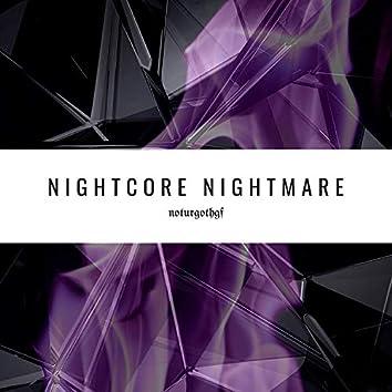 Nightcore Nightmare