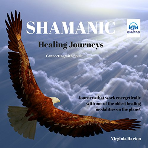Shamanic Healing Journeys audiobook cover art
