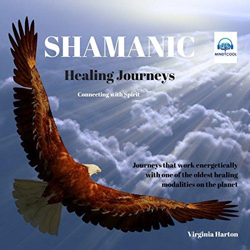 Shamanic Healing Journeys Titelbild