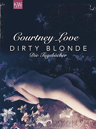 Dirty blonde: Die Tagebücher