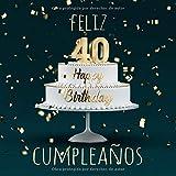 Feliz 40 Cumpleaños: Libro de visitas con 110 páginas - Couverture Verde