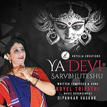 Yaa Devi Sarvabhutesu