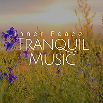 Tranquil Music - Inner Peace, Awakening (Yoga Meditation), Spa & Massage Music, Birds and Sounds of the Sea, Instrumental Background Music to De-Stress