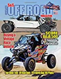 S&S Off Road Magazine: June 2020 Book Version: Off road racing, dirt bikes, quads, UTVs, SXS, 4WDs, Trucks, desert racing and automotive fun