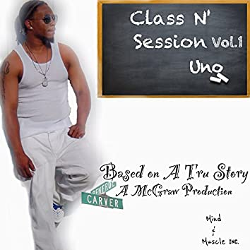Class N' Session, Vol. 1