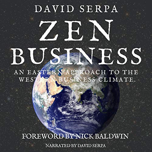 Zen Business: An Eastern approach to the Western business climate. audiobook cover art