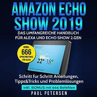 Amazon Echo Show 2019: Das umfangreiche Handbuch für Alexa und Echo Show 2.Gen. Titelbild