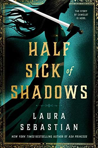 Half Sick of Shadows by [Laura Sebastian]