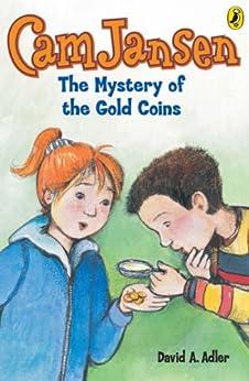 Cam Jansen: The Mystery of the Gold Coins #5 by [David A. Adler, Susanna Natti]