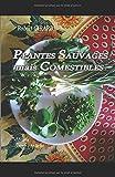 Plantes Sauvages mais Comestible