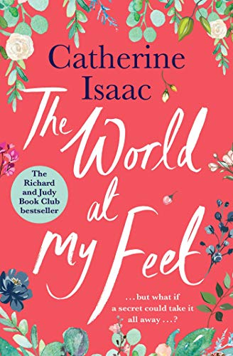The World at My Feet: the most uplifting emotional story you'll read this year (English Edition)
