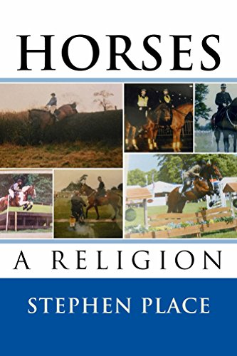 Book: Horses - A Religion by Stephen Place