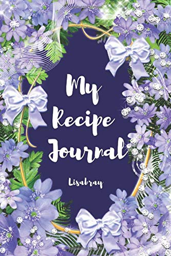 My Recipe Journal: Blank Recipe Journal  to write in for  all Women and  your  Special Recipen Journal for your favorite  Women, wife ,mom ..It is a great size (''6x 9'')