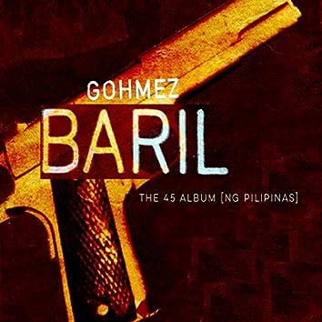 Baril, the 45 Album (Ng Pilipinas)