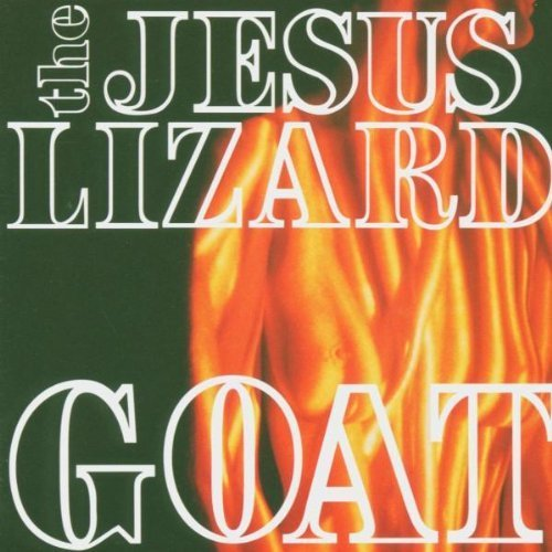 Goat (Deluxe Remastered Reissue) [Vinyl] Original recording remastered Edition by Jesus Lizard (2009) Audio CD