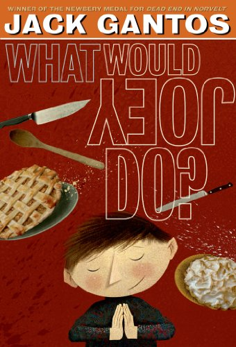 What Would Joey Do? (Joey Pigza, 3)