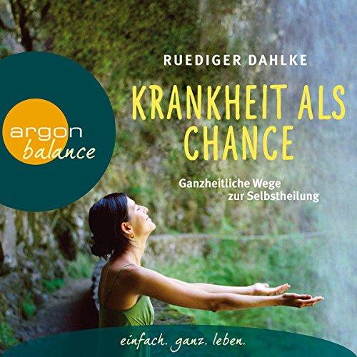Krankheit als Chance audiobook cover art