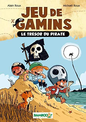 Jeu de gamins - poche tome 01 - Le trésor du pirate