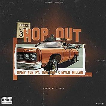 Hopout (feat. Ravrae & Mylo Millan)