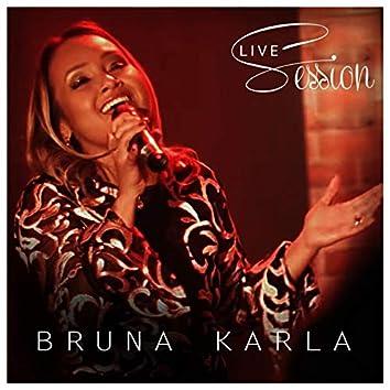 Bruna Karla Live Session
