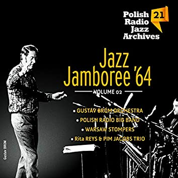 Jazz Jamboree '64 - Polish Radio Jazz Archives Vol. 21 (Volume 2)