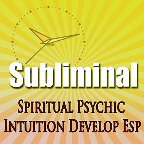 Subliminal Psychic Intuition audiobook cover art