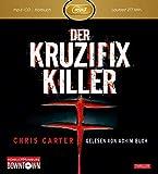 Der Kruzifix-Killer: MP3: Thriller: 1 CD (Ein Hunter-und-Garcia-Thriller, Band 1) - Chris Carter