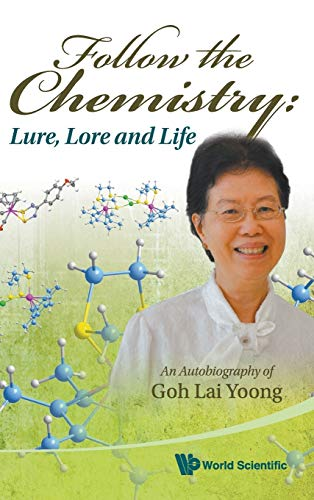 Follow the Chemistry: Lure, Lore and Life