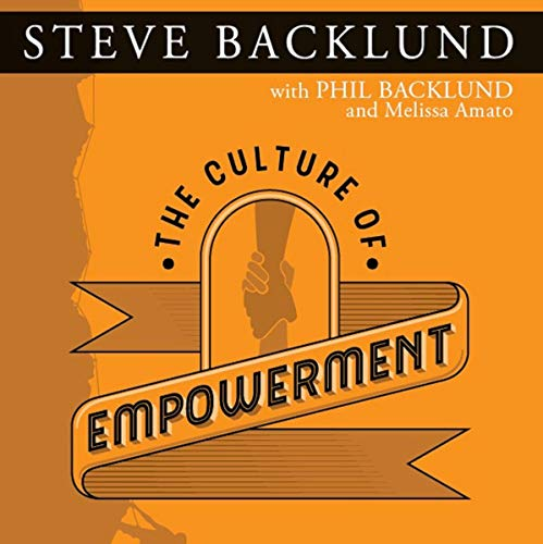 The Culture of Empowerment audiobook cover art