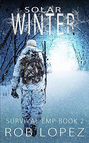 Solar Winter (Survival EMP, Band 2)