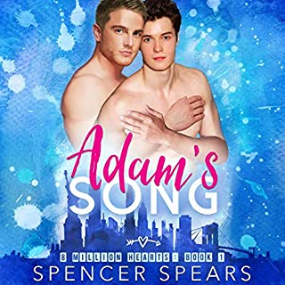 Adam's Song     8 Million Hearts, Book 1              By:                                                                                                                                 Spencer Spears                               Narrated by:                                                                                                                                 Michael Fell                      Length: 12 hrs and 43 mins     49 ratings     Overall 4.5