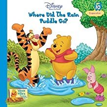 Where Did the Rain Puddle Go? Vol. 10 Evaporation (Winnie the Pooh's Thinking Spot Series, Volume 10) by Dawn Bently (2005) Hardcover