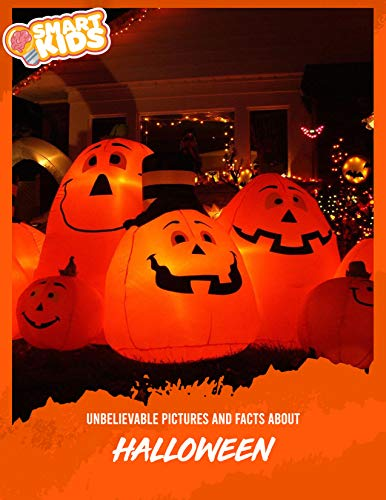 Unbelievable Pictures and Facts About Halloween (English Edition)